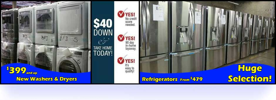 Own Your New Appliances For Just $40 Today! | St. Louis Appliance Outlet